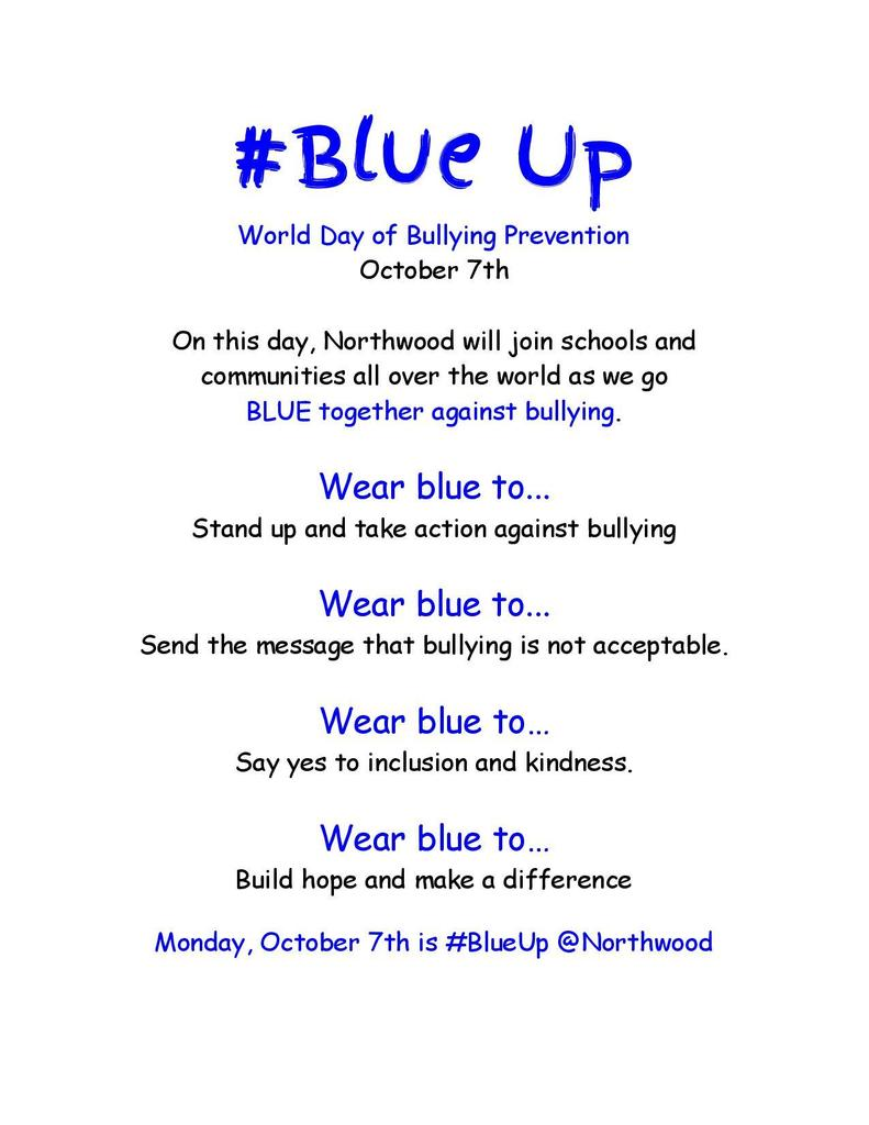 October 7th is #BLUE UP day at Northwood!